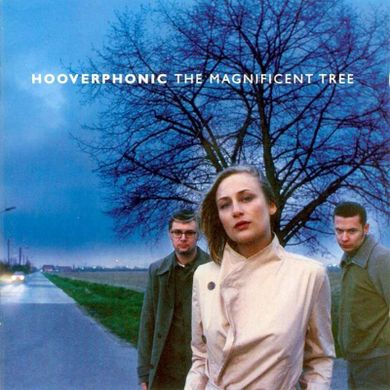 Serial Experiment's: Hooverphonic - The Magnificent Tree ...